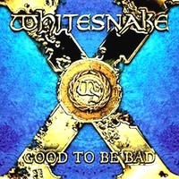 Whitesnakegood_to_be_bad